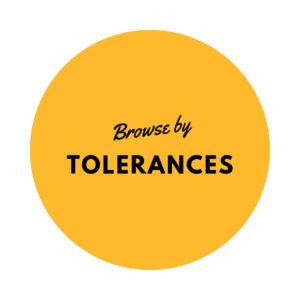 Browse by Tolerances